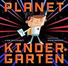 Planet Kindergarten by Sue Ganz-Schmitt (2014, Hardcover)