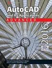 AutoCAD and Its Applications Advanced 2016 by Jeffrey A Laurich, Terence M Shumaker, J C Malitzke, Craig P Black, David A Madsen (Paperback / softback, 2015)