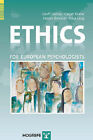 Ethics for European Psychologists by H. Ovreeide, C. Koene, G. Lindsay (Paperback, 2008)