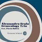 Groove Island Alessandro Scala Groovology Trio Audio CD