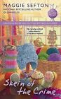 Skein of the Crime by Maggie Sefton (Paperback / softback)