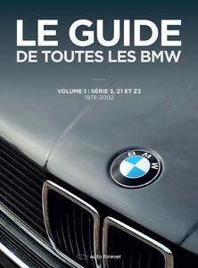 Livre le Guide de Toutes les BMW Vol 1