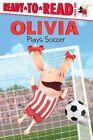 Olivia Plays Soccer 9781442472488 by Tina Gallo Book