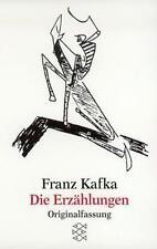 Die Erzählungen und andere ausgewählte Prosa by Kafka, Franz