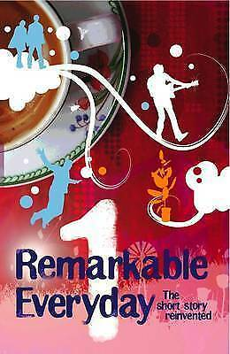 The Remarkable Everyday by Legend Press Ltd (Paperback, 2008)