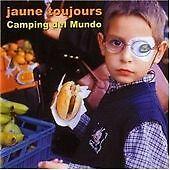 Jaune Toujours-Camping Del Mundo [benelux Import] CD NEW