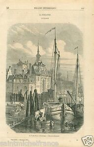 Port-Oude-Haven-Old-Gate-Rotterdam-Pays-Bas-Netherlands-GRAVURE-OLD-PRINT-1858