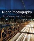 Night Photography von Tim Cooper und Gabriel Biderman (2013, Taschenbuch)