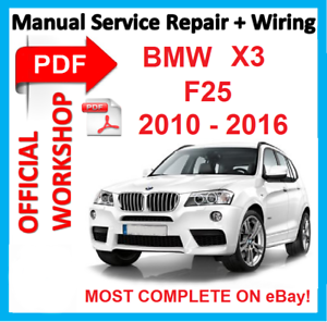official workshop manual service repair for bmw x3 f25 2010 2016 rh ebay co uk repair manual bmw x3 service manual bmw x3