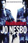 Headhunters. Film Tie-In von Jo Nesbo (2012, Taschenbuch)