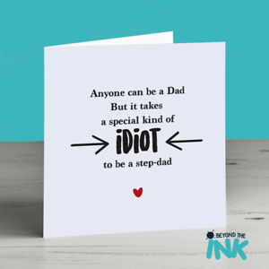Funny Step Dad Birthday Card Quote Dad Special Kind Of Idiot
