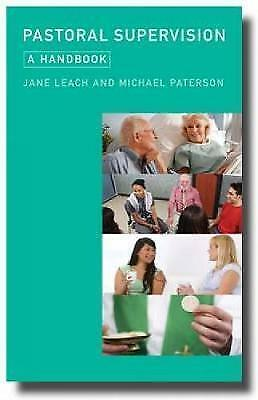 Pastoral Supervision. A Handbook by Leach, Jane|Paterson, Michael (Paperback boo