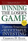 Winning the Loser's Game : Timeless Strategies for Successful Investing by Charles D. Ellis and Charles Ellis (2009, Hardcover)