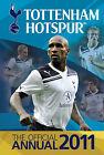 Official Tottenham Hotspur FC Annual: 2011 by Grange Communications Ltd (Hardback, 2010)