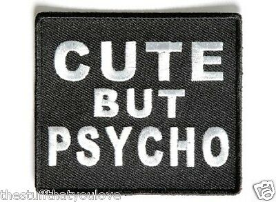 "(D11) CUTE BUT PSYCHO 3"" x 2.75"" iron on patch (4298) Biker Vest"