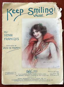 Keep Smiling Valse by Henri Francois  Pub 1917 - todmorden, Lancashire, United Kingdom - Keep Smiling Valse by Henri Francois  Pub 1917 - todmorden, Lancashire, United Kingdom