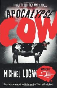 Apocalypse-Cow-by-Logan-Michael-Paperback-Book-9780552166690-NEW