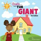 Chaela and the Giant: Children's Book by Alisia M Rush (Paperback / softback, 2015)