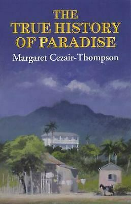 The True History of Paradise by Cezair-thompson, Margaret