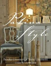Patina Style by Brooke Giannetti and Steve Giannetti (2011, Bath Book)