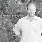 Old Father Road * by Alex Grant (CD, Aug-2003, Alex Grant)