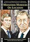 Midsomer Murders on Location: A Guide to the Midsomer Counties of Berkshire, Buckinghamshire, Hertfordshire and Oxfordshire by Sabine Schreiner, Joan Street (Paperback, 2009)