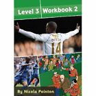 Goal!: Level 3 Workbook 2: Level 3 by Nicola Pointon (Paperback, 2008)