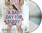 A Bad Day for Sorry: A Crime Novel by Sophie Littlefield (CD-Audio, 2014)