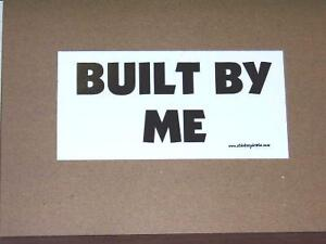Built-By-Me-Bumper-Funny-Bumper-Sticker-Decal