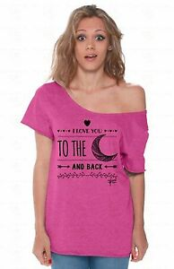 1c1e6abdc I Love You To The Moon and Back Off Shoulder Tops T-shirt Oversized ...
