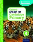 Oxford English for Cambridge Primary Student Book 4: 4 by Izabella Hearn (Mixed media product, 2015)