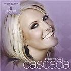 Cascada - Perfect Day (2007)
