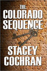 The Colorado Sequence by Stacey Cochran (Paperback, 2007)