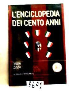 L'ENCICLOPEDIA DEI CENTO ANNI STORIA DEL BOLOGNA CALCIO 1909 2009 (56A1)
