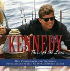 Kennedy Through the Lens: How Photography and Television Revealed and Shaped an Extraordinary Leader by Martin W. Sandler (Hardback, 2013)