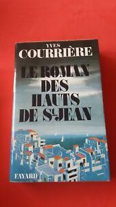 Yves-Courriere-Le-roman-des-hauts-de-St-Jean-Fayard-dedicace-1974