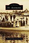 St. Andrews by Ann Pratt Houpt in Cooperation with the St Andrews Waterfront Partnership, St Andrews Waterfront Partnership (Paperback / softback, 2007)
