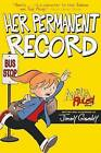 Her Permanent Record by Jimmy Gownley (Hardback, 2012)