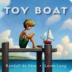 Toy Boat by Randall de Seve (Board book, 2014)