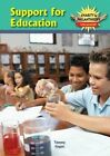Support for Education by Tammy Gagne (Hardback, 2014)