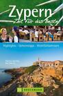 Zypern - Zeit für das Beste von Kay Maeritz und Martina Miethig (2014, Taschenbuch)