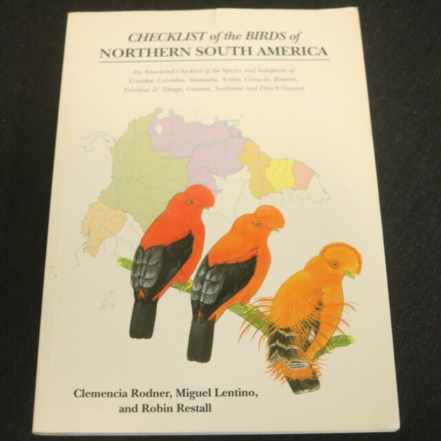 Checklist of the Birds of Northern South America: An Annotated Checklist