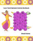 Learn Tamil Alphabet Activity Workbook by Dinesh Verma (Paperback / softback, 2011)