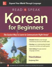 Read & Speak Korean for Beginners : The Easiest Way to Learn to Communicate R...