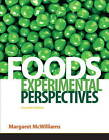 Foods: Experimental Perspectives by Margaret McWilliams (Hardback, 2011)
