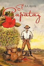 El Capataz by A. A. Aponte (2012, Paperback)
