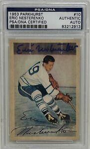 ERIC NESTERENKO Signed 1953 PARKHURST Rookie CARD #10 Blackhawks LEAFS NHL PSA