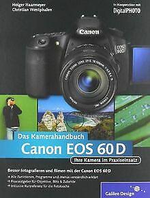Canon EOS 60D. Das Kamerahandbuch: Ihre Kamera im Praxis...   Buch   Zustand gut