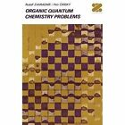 Organic Quantum Chemistry Problems by R. Zahradnik (Paperback, 1972)