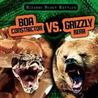 Boa Constrictor vs. Grizzly Bear by Charlotte Herriott (Paperback / softback, 2015)